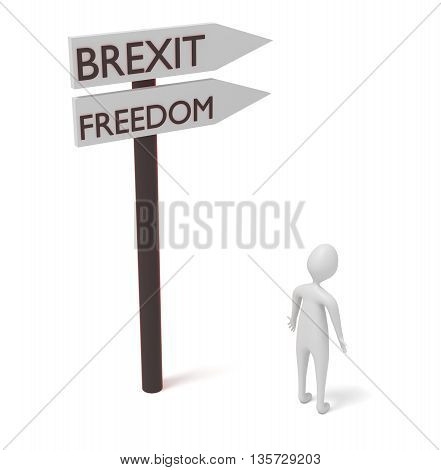 Brexit and freedom: guidepost with 3d man 3d illustration