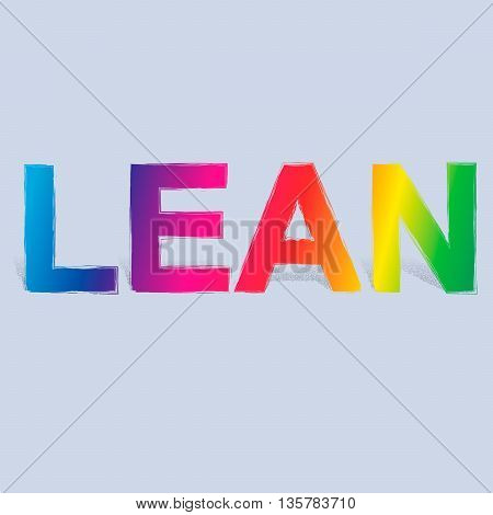 Abstract vector background with title Lean. Lean is modern program of productivity usually used in manufacturing. Spectral color fill of title. Dotted shadow towards back.