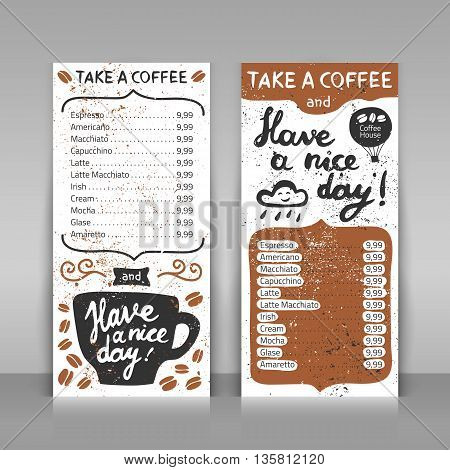 Coffee menu set. 2 paper cards on gray background. Hand drawn design with lettering. Take a coffee and have a nice day! Vector template.
