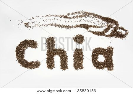Chia word made from chia seeds on white background. Healthy Chia Seeds for Weightloss.