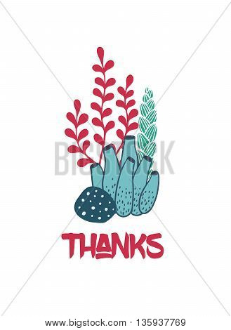 Vector hand drawn greeting card underwater bouquet of seaweeds with text Thanks. Ocean or sea marine theme.