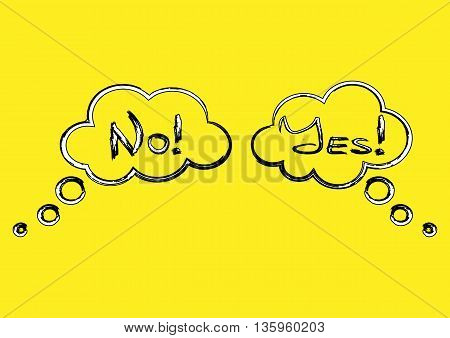Cloud thought with the word Yes! and a cloud of thoughts with text No! Brush asymmetry stroke. Handwriting. Colorful drawing black white yellow background. Isolated.