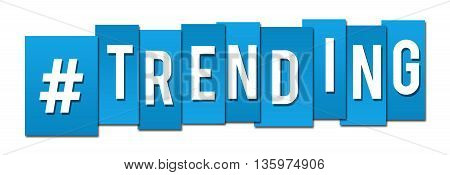 Trending text with hash symbol written over blue background.
