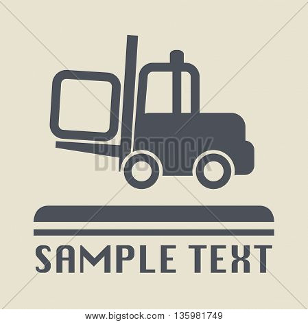 Abstract Fork lift icon or sign, vector illustration