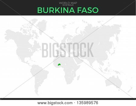 Burkina Faso location modern detailed vector map. All world countries without names. Vector template of beautiful flat grayscale map design with selected country and border location