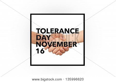 An international tolerance day banner, november 16.