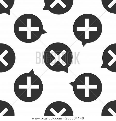X Mark, Cross In Circle Icon Seamless Pattern On White Background. Check Cross Mark Icon. Flat Desig