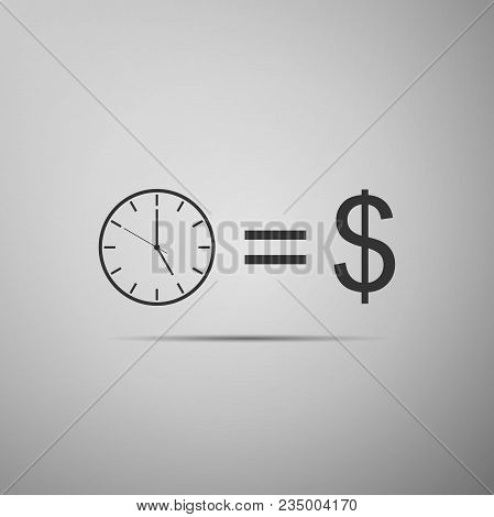 Time Is Money Sign Icon Isolated On Grey Background. Money Is Time. Effective Time Management. Conve