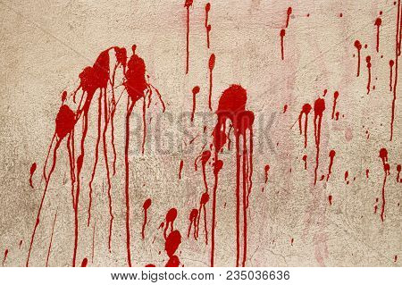 Red Paint Drops, Red Ink, Blood Blots And Splashes On Old Concrete Wall. Concept: Blood, Horror, Cri