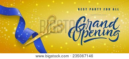 Grand Opening, Best Party For All Festive Banner Design With Gold Scissors Cutting Blue Ribbon On Ye