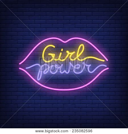 Girl Power Neon Text In Lips Outline Logo. Neon Sign, Night Bright Advertisement, Colorful Signboard