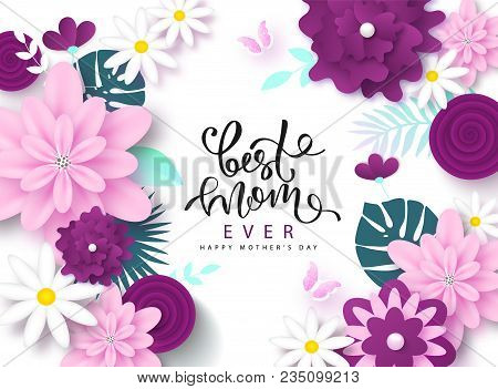 Happy Mother's Day Greeting Card Design With Beautiful Blossom Flowers, Butterflies And Lettering. B