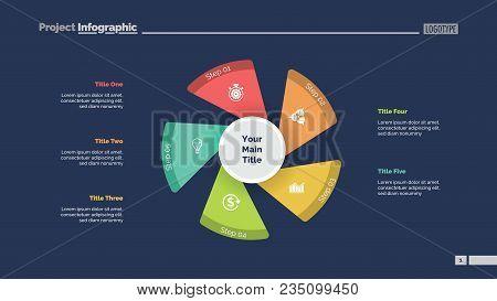 Five Fan Blades Process Chart Slide Template. Business Data. Workflow, Step, Design. Creative Concep