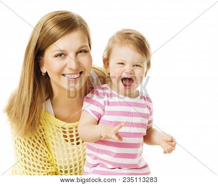 Mother And Kid Girl, Happy Mom With Baby Daughter, Infant Child One Year Old And Young Mum Portrait,