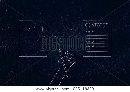 From Draft To Final Contract Conceptual Illustration: Sheets With Hand Holding Penci In Between Them