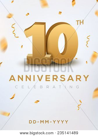 10 Anniversary Gold Numbers With Golden Confetti. Celebration 10th Anniversary Event Party Template.
