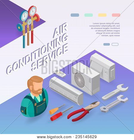 Air Conditioning Service. Isometric Interior Repairs Concept. Worker, Equipment And Items Isometric