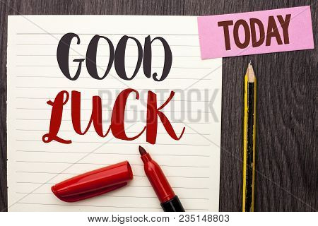 Writing Note Showing  Good Luck. Business Photo Showcasing Lucky Greeting Wish Fortune Chance Succes