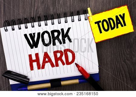 Word Writing Text Work Hard. Business Concept For Struggle Success Effort Ambition Motivation Achiev