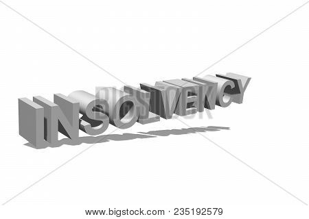 Insolvency As Text For The Background As A Template