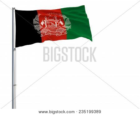 Isolate Flag Of Islamic Republic Afghanistan On A Flagpole Fluttering In The Wind On A White Backgro