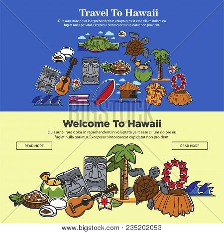 Welcome To Hawaii Web Banners For Travel Or Tourism Agency Of Hawaii Famous Symbols And Tourist Sigh