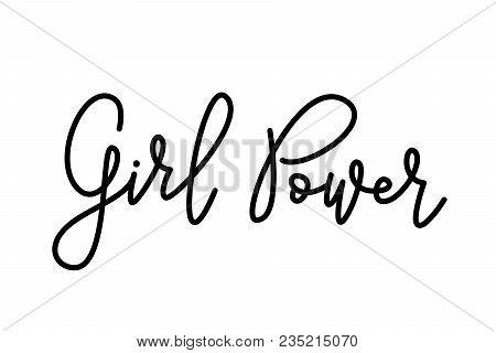 Girl Power. Hand Lettering Monoline Calligraphy Script. Cute Sweet Design For Print Woman Shirt, Car
