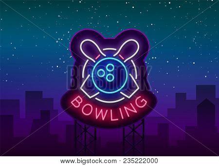 Bowling Is A Neon Sign. Symbol Emblem, Neon Style Logo, Luminous Advertising Banner, Night Bright Lu