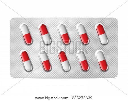 Realistic Vector Pills Blister With Capsules On White Background. Medicines, Tablets, Capsules, Drug