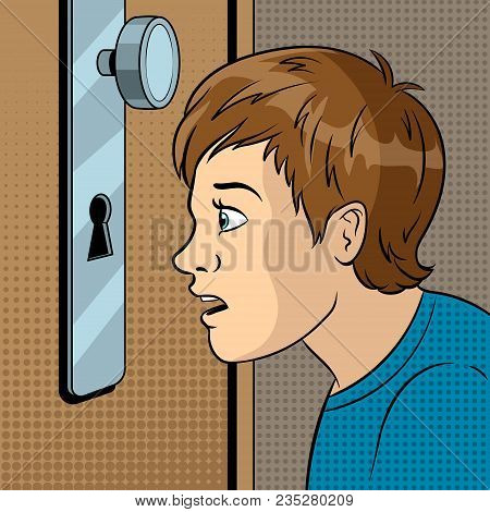 Boy Peeks Into The Keyhole Pop Art Retro Vector Illustration. Comic Book Style Imitation.