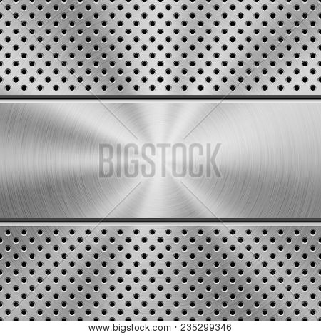 Metal Texture Technology Background With Grate Perforated Pattern, Circular Polished, Brushed Concen