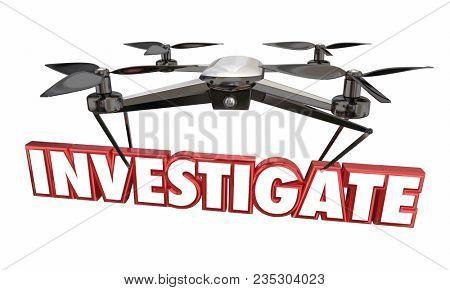Investigate Drone Spying Surveillance 3d Illustration
