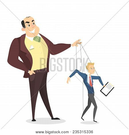Manipulation Of Employees. Boss Holding Puppet Strings With Man.