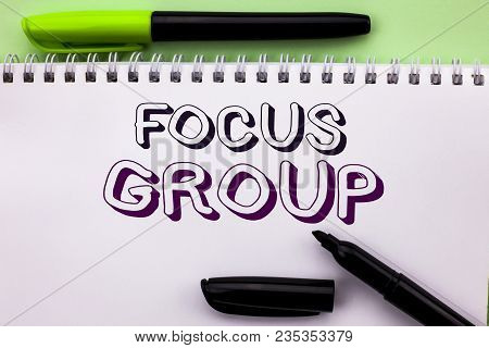 Conceptual Hand Writing Showing Focus Group. Business Photo Showcasing Interactive Concentrating Pla