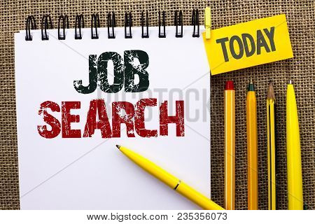 Word Writing Text Job Search. Business Concept For Find Career Vacancy Opportunity Employment Recrui