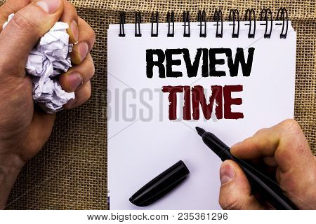 Word Writing Text Review Time. Business Concept For Evaluating Survey Reviewing Analysis Checkup Ins