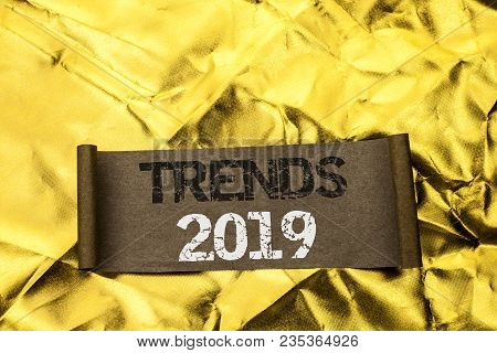 Handwriting Text Writing Trends 2019. Concept Meaning Current Movement Latest Branding New Concept P