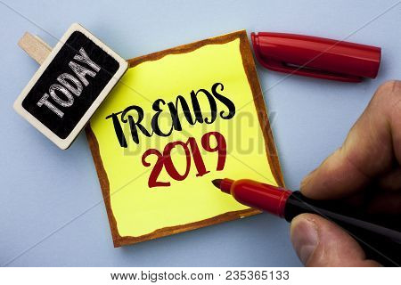 Word Writing Text Trends 2019. Business Concept For Current Movement Latest Branding New Concept Pre
