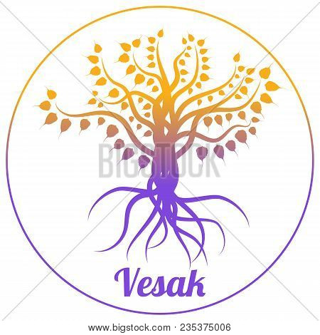 Buddhist Holiday - Vesak. The Concept Of The Event. Bodhi Tree On A White Background In A Circle. Or