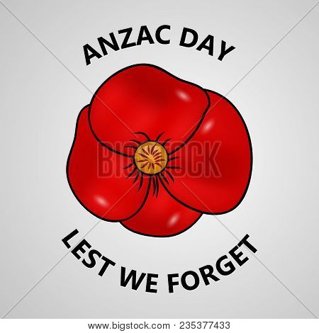 Illustration poppy vector photo free trial bigstock illustration of poppy flower with anzac day lest we forget text on the occasion of anzac mightylinksfo