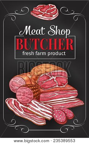Meat Shop Blackboard Banner With Fresh Meat Product And Sausage. Beef Steak And Pork Sausage, Salami