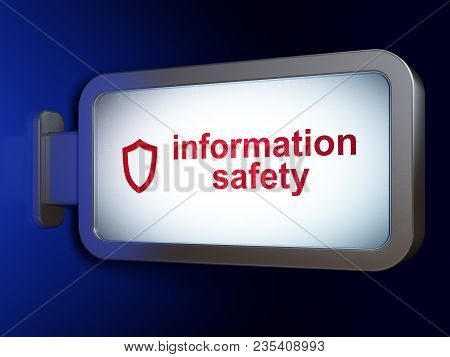 Privacy Concept: Information Safety And Contoured Shield On Advertising Billboard Background, 3d Ren