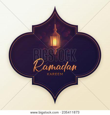 Islamic Greeting Banner Ramadan Kareem. Beautiful Festive Background With Lantern Or Fanoos In Paper