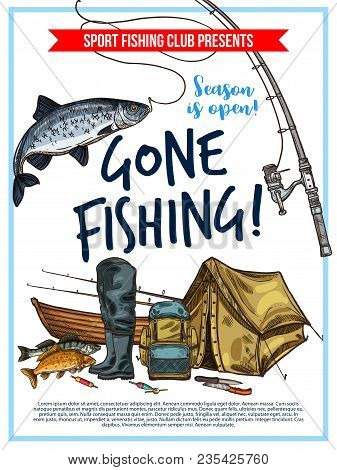 Gone Fishing Poster With Fish, Fisherman Equipment And Tackle Sketch. Fish On Hook Of Fishing Rod, B