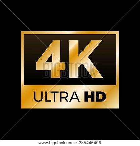 4k Ultra Hd Symbol, High Definition 4k Resolution Mark, Uhd - 2160p