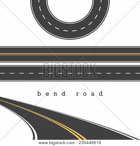 Bend Road, Straight And Curved Roads Vector Set, Road Junction. Vector Illustration. White And Yello