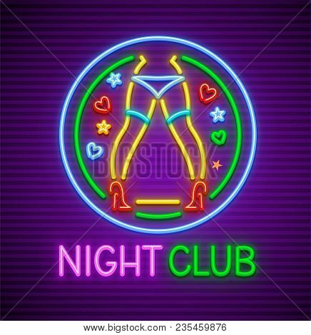 Striptease Club Neon Sign For Nighttime Entertainment For Adults. Neon Dancing Female Legs Of Dancer
