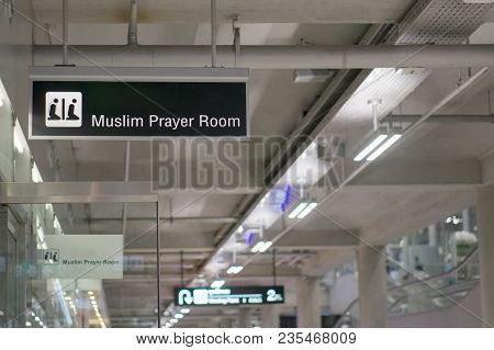 Muslim Prayer Room Information Board Sign At International Airport Terminal