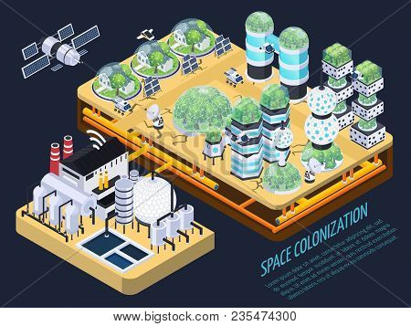 Space Colonization Terraforming Isometric Composition With Images Of Plants And Technical Facilities