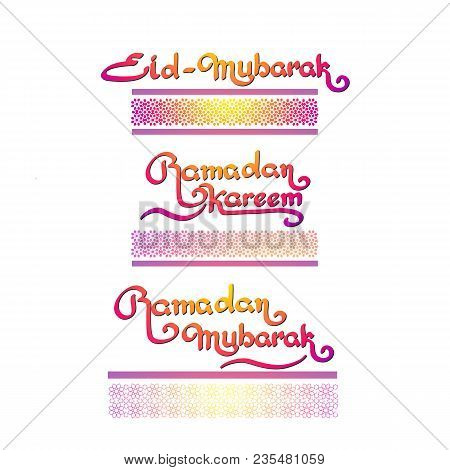 Ramadan Islamic Holiday Handwritten Lettering Isolated On White. Eid Mubarak. Ramadan Kareem. Ramada